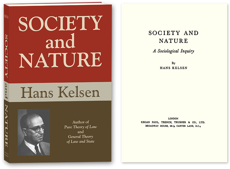 KELSEN, HANS (PAPERBACK) - Society and Nature: A Sociological Inquiry
