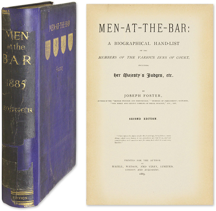 FOSTER, JOSEPH - Men-at-the-Bar: A Biographical Hand-List of the Members. .