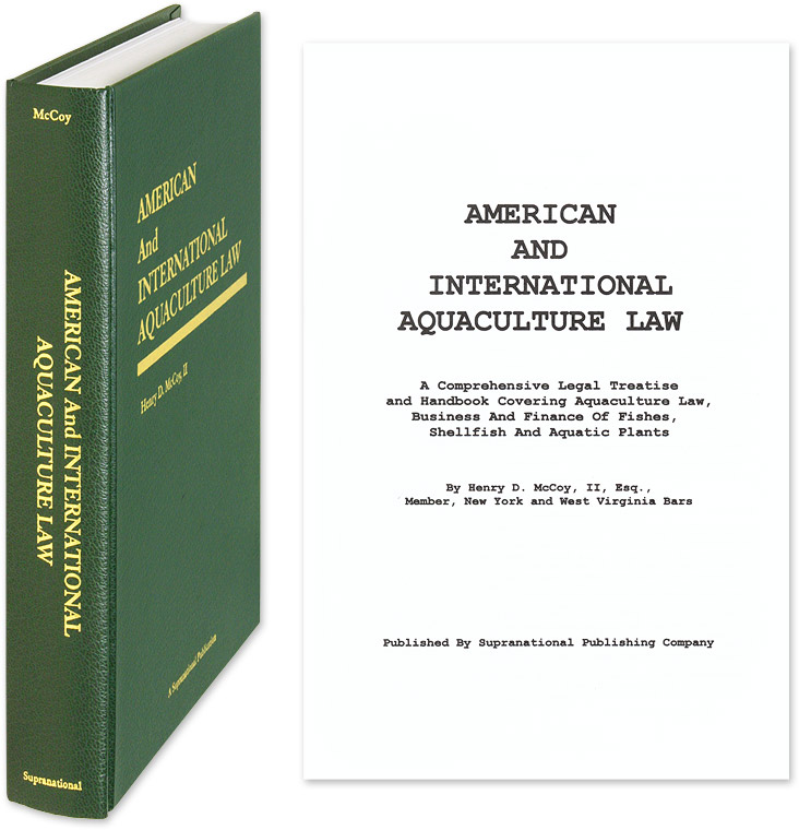 MCCOY II, HENRY D. - American and International Aquaculture Law: A Comprehensive Legal. .