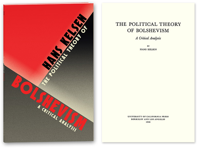 KELSEN, HANS (PAPERBACK) - The Political Theory of Bolshevism: A Critical Analysis
