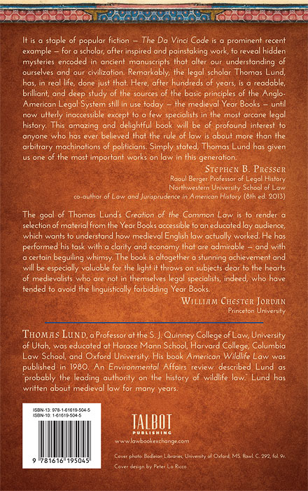 The Creation of the Common Law: The Medieval Year Books Deciphered by  Thomas Lund on The Lawbook Exchange, Ltd