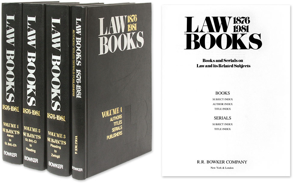 Law Books, 1876-1981 Books and serials on Law and its Related Subjects by R  R  Bowker Company on The Lawbook Exchange, Ltd