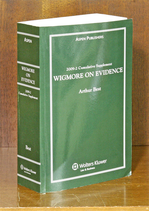 BEST, ARTHUR; JOHN HENRY WIGMORE - Wigmore on Evidence. 2009-2 Cumulative Supplement Only. 1 Softbound Bk