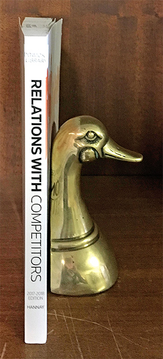 HANNAY, WILLIAM M. - Corporate Counsel's Guide to Relations with Competitors, 2017-2018 Ed