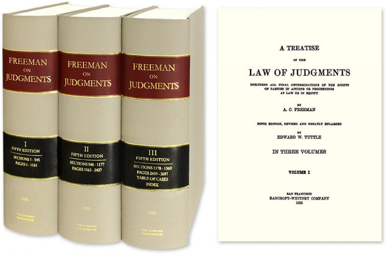 A Treatise of the Law of Judgments 5th ed 3 vols. [Freeman on] Reprint. A. C. Freeman.