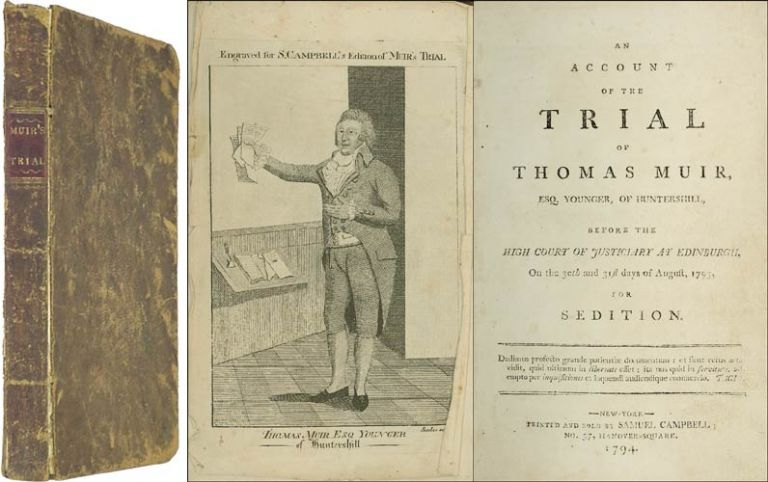 An Account of the Trial of Thomas Muir, Esq. Younger of Huntershill. Trial, Thomas Muir, Defendant.