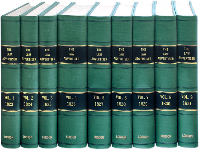 The Law Advertiser. 9 Volumes. 1823-1831. 1-1/2 feet shelf space. Journal.