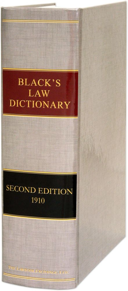 Black's Law Dictionary, Second edition. 2nd ed. Henry Campbell Black.