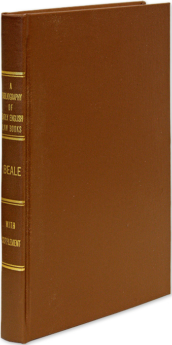 Bibliography of Early English Law Books. with A supplement. Joseph H. Beale, Robert Bowie Anderson, compiler.