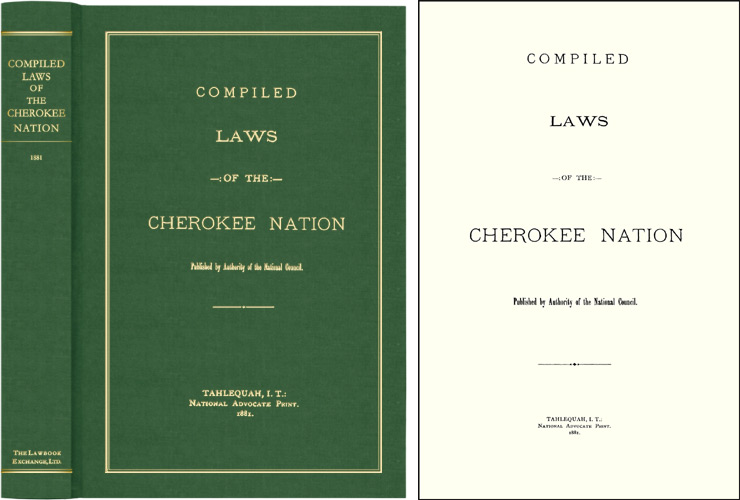 Compiled Laws of the Cherokee Nation. Cherokee Laws, Michael Weber, New Introduction.
