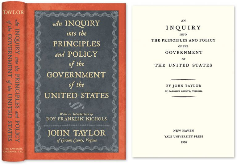 An Inquiry Into the Principles and Policy of the Government of the. John of Caroline Taylor.