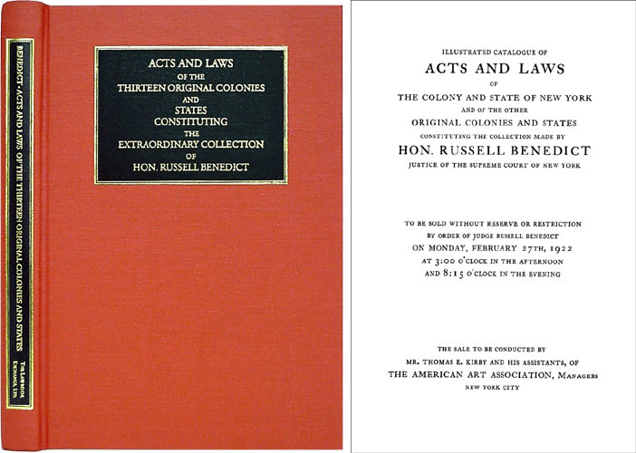 Acts and Laws of the Thirteen Original Colonies and States. Russell Benedict.
