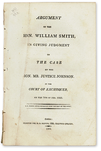 Argument of the Hon. William Smith, in Giving Judgment on the Case. Trial. Case of Hon. Mr. Justice Johnson.