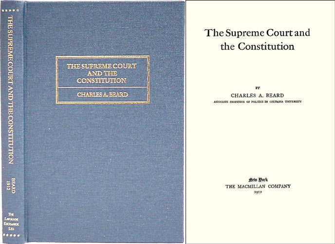 The Supreme Court and the Constitution. Charles A. Beard.