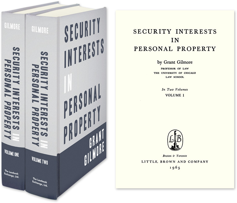 Security Interests in Personal Property. 2 Vols. Grant Gilmore.