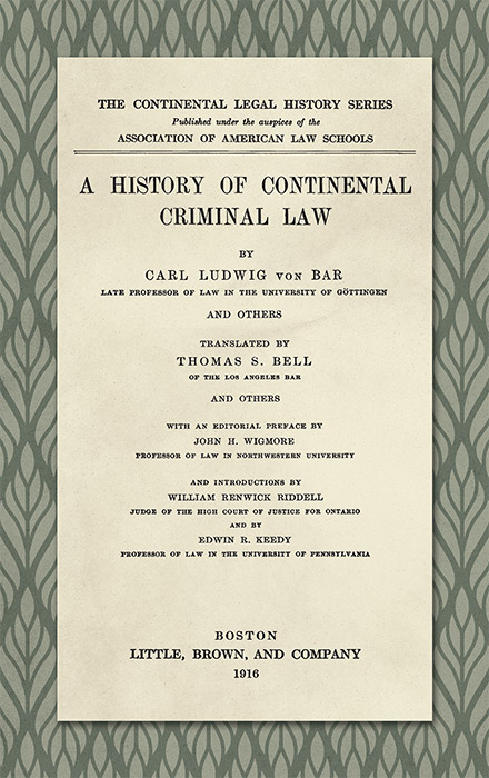 A History of Continental Criminal Law. L. v. Bar, Ludwig von.