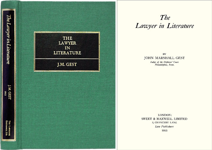 The Lawyer in Literature. John Marshall: John H. Wigmore Gest, intro.