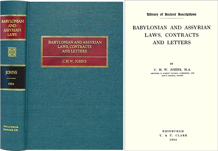 Babylonian and Assyrian Laws, Contracts and Letters. C. H. W. Johns.