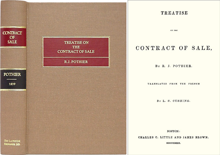 Treatise on the Contract of Sale. Robert Joseph Pothier, L S. Cushing.