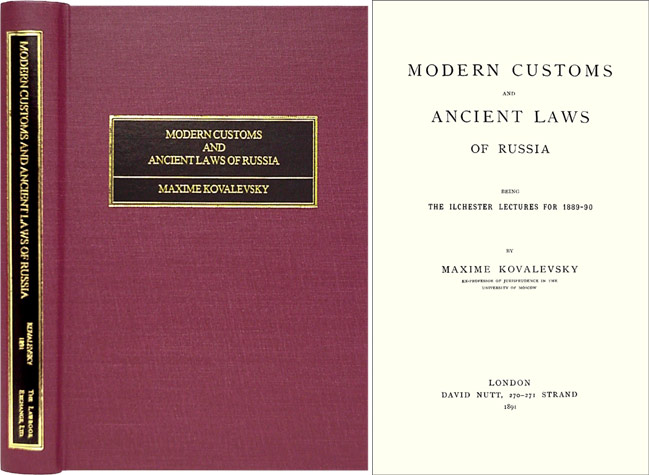 Modern Customs and Ancient Laws of Russia. Being the Ilchester. Maxime Kovalevsky.