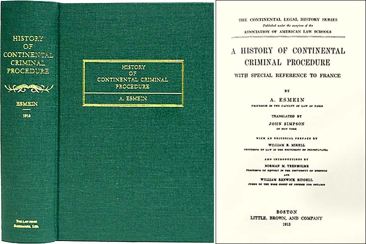 A History of Continental Criminal Procedure with Special Reference. Adhemar Esmein.