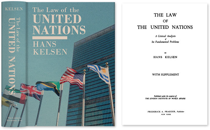 The Law of the United Nations. A Critical Analysis of Its. Hans Kelsen, HARDCOVER.