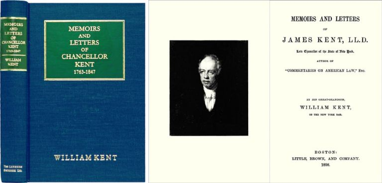 Memoirs and Letters of James Kent. James. Kent Kent, William.