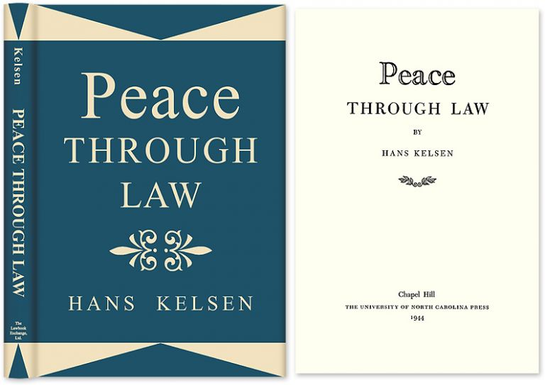 Peace Through Law. Hans Kelsen, HARDCOVER.