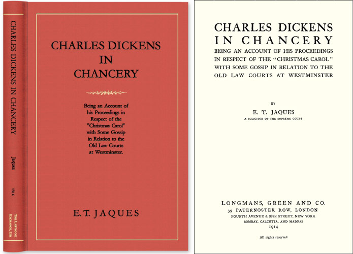 Charles Dickens in Chancery: Being an Account of his Proceedings in. E. T. Jaques.