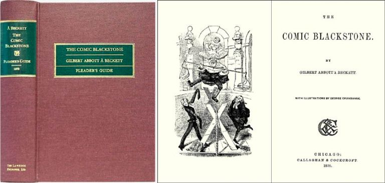 The Comic Blackstone [with][Anstey's] The Pleader's Guide. Gilbert Abbott A'Beckett, John Anstey.