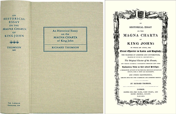An Historical Essay on the Magna Charta of King John: to Which are. Richard Thomson.