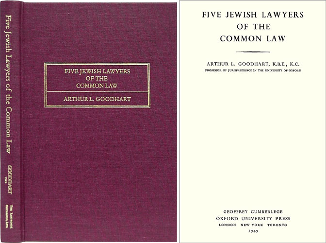Five Jewish Lawyers of the Common Law. Arthur L. Goodhart.