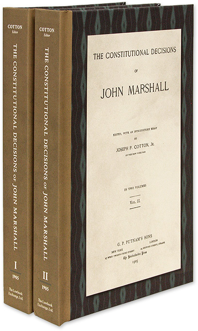 The Constitutional Decisions of John Marshall. 2 Vols. ed., Intro, John Marshall, Joseph P. Cotton.
