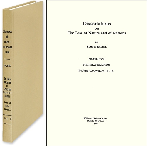 Dissertations on the Law of Nature and of Nations. Samuel Rachel, Ludwig von Bar, intro.