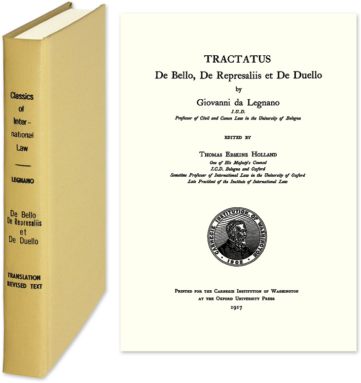 De Bello, de Represaliis et de Duello. 1995 Reprint of the 1477 ed. Giovanni da. Legnano, J L. Brierly.