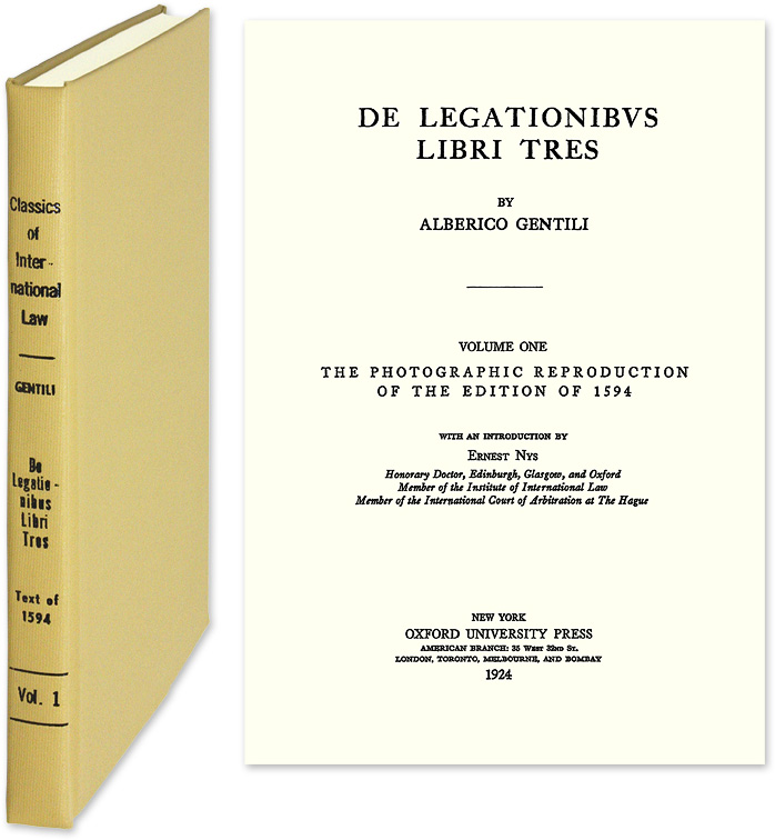 De Legationibus Libri Tres. Reprint of the 1594 Latin text. Alberico Gentili.