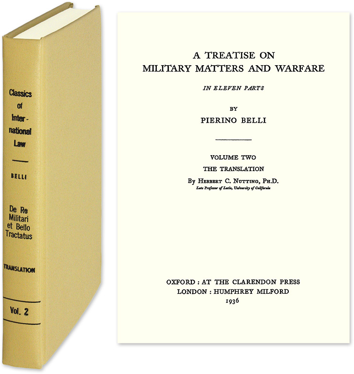 A Treatise on Military Matters and Warfare. Pierino Belli, Herbert C. Nutting.