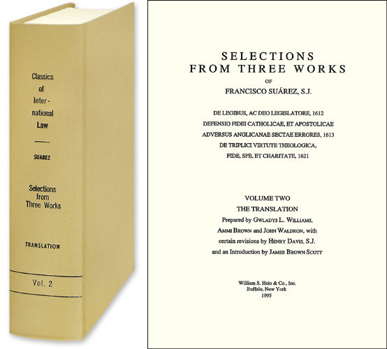 Selections from Three Works of Francisco Suarez. Vol. 2 English trans. Francisco Suarez.