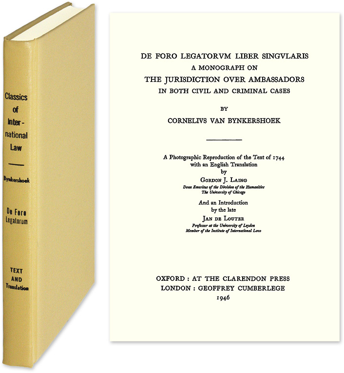 De Foro Legatorum Liber Singularis. A Monograph on the Jurisdiction. Cornelius van. Gordon J. Laing trans Bynkershoek.