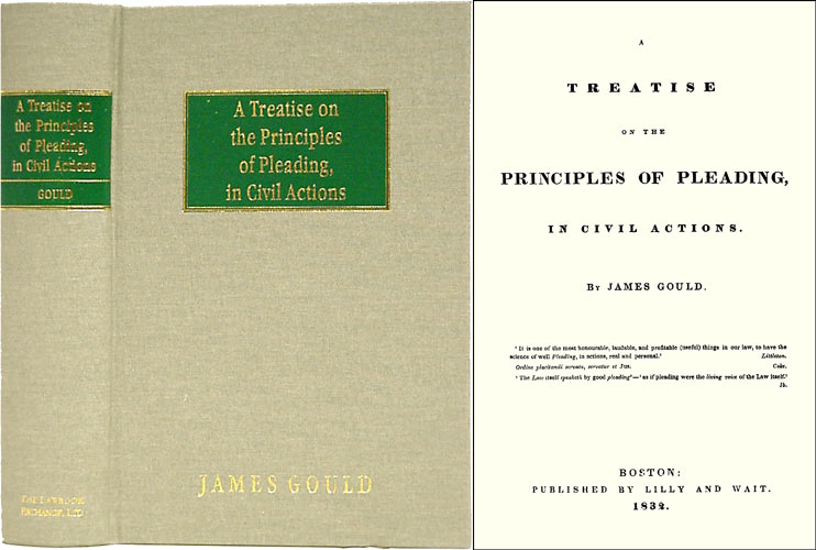 A Treatise on the Principles of Pleading. James Gould.