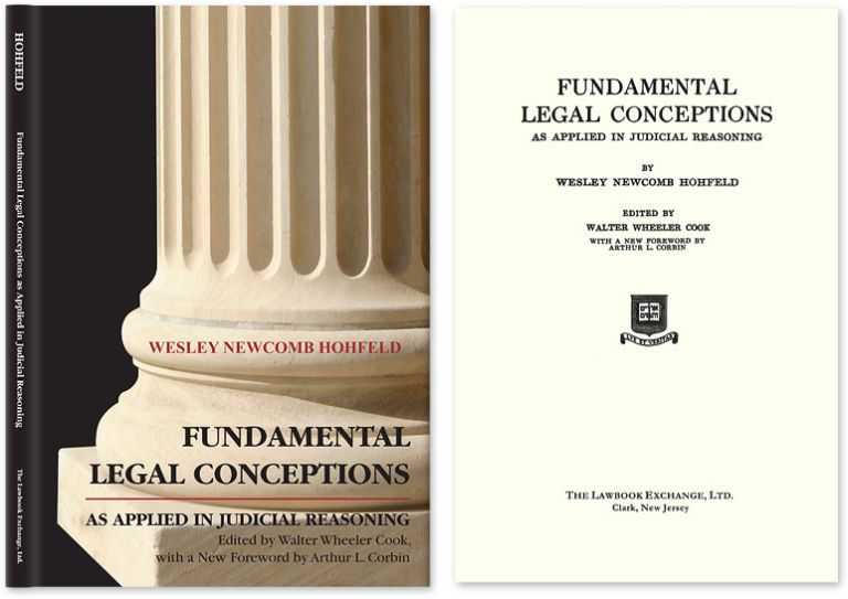 Fundamental Legal Conceptions as Applied in Judicial Reasoning. Wesley Hohfeld, Walter Wheeler Cook, Arthur Co.