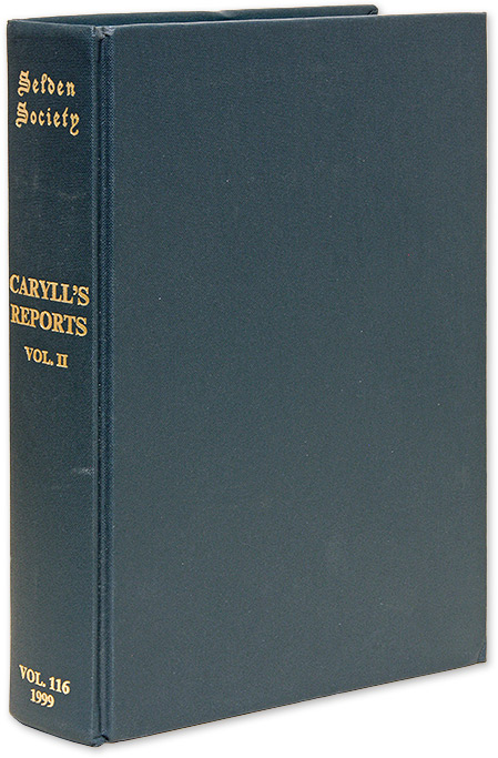 Reports of Cases by John Caryll Part II 1501-1522. Selden Society 116. J. H. Baker.
