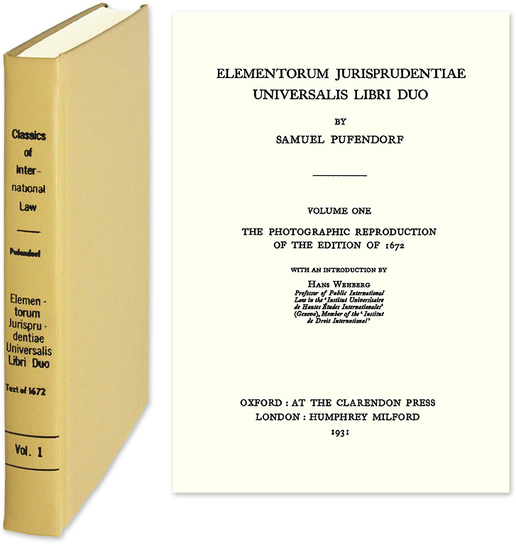 Elementorum Jurisprudentiae Universalis Libri Duo. Volume One. The. Samuel Pufendorf.
