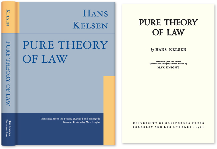 Pure Theory of Law. Translation from the Second German Edition by. Hans Kelsen, Max Knight.