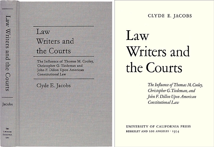 Law Writers and the Courts. Clyde E. Jacobs.