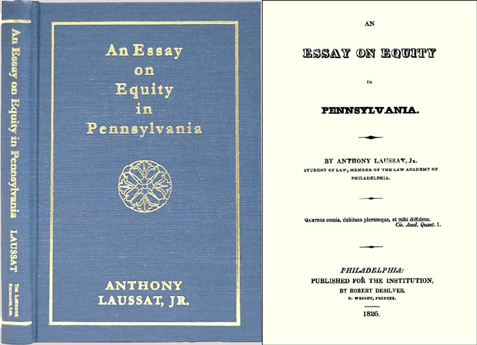 An Essay on Equity in Pennsylvania. Anthony Laussat.
