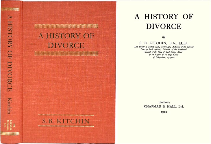 A History of Divorce. S. B. Kitchin.