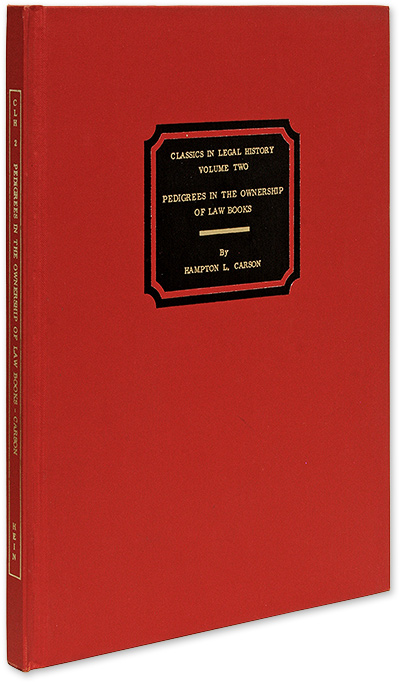 Pedigrees in the Ownership of Law Books. An Address Delivered Before. Hampton L. Carson.