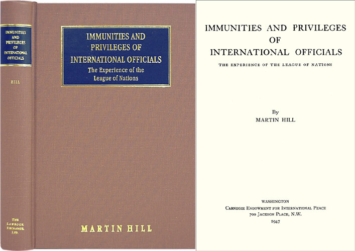 Immunities and Privileges of International Officials. Martin Hill.