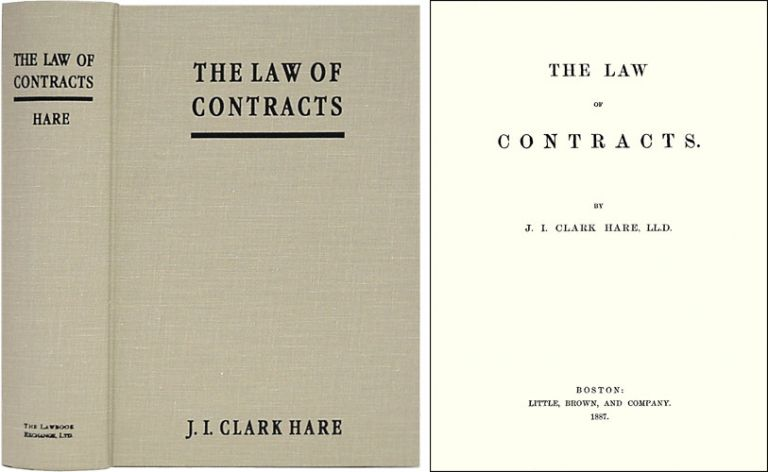 The Law of Contracts. ISBN 1584773111. John Innes Clark Hare.